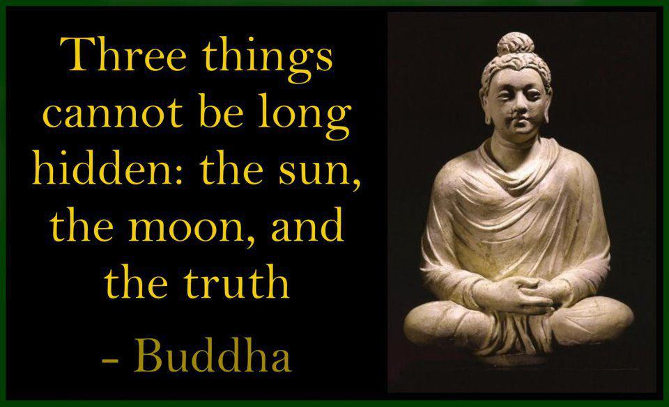 be long hidden  the sun  the moon  and the truth      The BuddhaQuotes About Karma Buddha