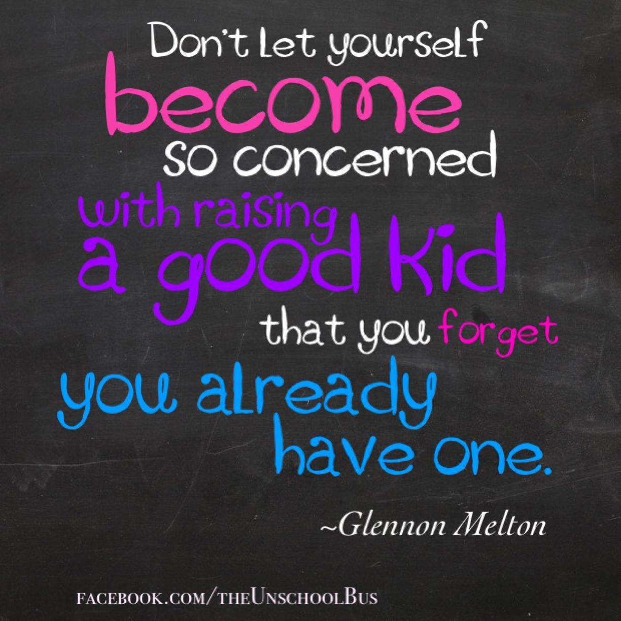 """""""Don't Let Yourself Become So Concerned With Raising A"""